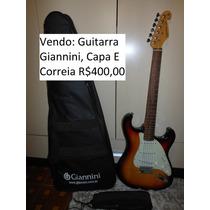Vendo - Guitarra Giannini, Capa E Correia R$400,00