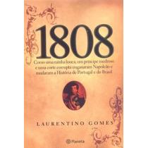 1808 - Laurentino Gomes + 1822 - Laurentino Gomes - Novos!