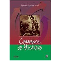 Caminhos Da História, Osvaldo Coggiola (org). - Livro Novo