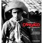 Livro Iconografia Do Cangaço - Inclui Dvd - Frete Grátis