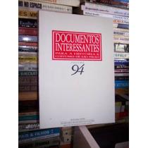 Documentos Interessantes Para A História E Costumes De S. P.