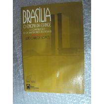 Brasília O Enigma Da Esfinge E Os Bastidores Do Poder - Luís