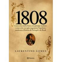1808 Livro Laurentino Gomes Historia Do Brasil