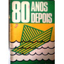 Ybarra Barroso 80 Anos Depois Ediçao Do Autor 1983