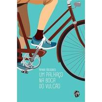 Livro- Um Palhaço Na Boca Do Vulcão- Nando B. - Frete Gratis
