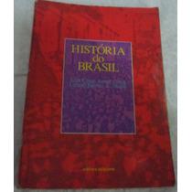 História Do Brasil - Luís César Amad Costa - Frete Grátis