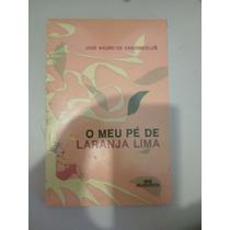 Livro O Meu Pé De Laranja Lima José Mauro Vasconcelos Novo!