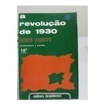 A Revolucao De 1930 - Boris Fausto