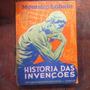 Livro Historia Das Invençoes Monteiro Lobato