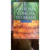História Concisa Do Brasil Fausto, Boris