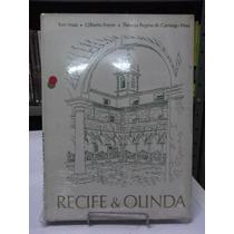 Livro - Recife & Olinda - Tom Maia / Gilberto Freyre