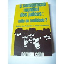 Livro: A Conspiração Mundial Dos Judeus - Mito - Norman Cohn