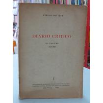 Livro Diário Crítico 6º Volume Sérgio Milliet 1950 Livro Rar