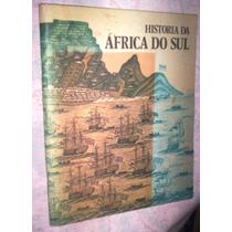 Historia Ilustrada Da África Do Sul 1972 W J De Kock
