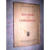 Discursos E Conferencias Francisco Morato 1952