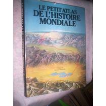 Raro Atlas Da Historia Do Mundo Jacques Marseille