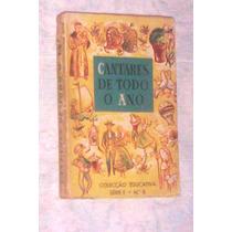 Livro Antigo Cantigas Populares Portuguesas Ilustrado