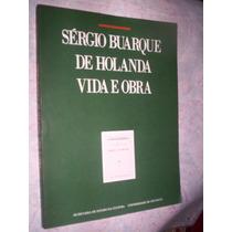 Sergio Buarque De Holanda Vida E Obra