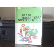 Livro: Brasil Nossa Terra Nossa Gente 2 1971