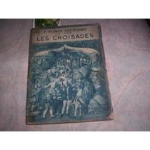 As Cruzadas F Funck Brentano 1934 Ilustrado