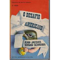 O Desafio Americano - Jean Jacques Schreiber