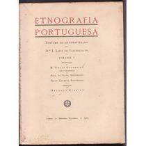 Leite De Vasconcelos Etnografia Portuguesa Vol. 5, 1a Edição