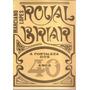 Livro Royal Briar-a Fortaleza Dos Anos 40 3ª Edição 1989