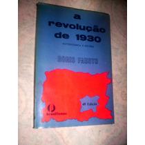 A Revolução De 1930 Historiografia E Historia