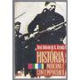 História Moderna E Contemporânea - José J. De A. Arruda
