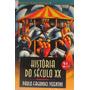 Livro - História Do Século Xx - Paulo Fagundes Vizentini