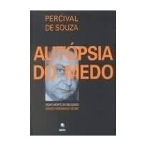 Autópsia Do Medo - Percival De Souza