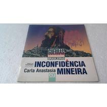 Livro Inconfidência Mineira - Carla Anastasia