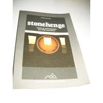 Stonehenge - Templo Misterioso Da Pré-história -fernand Niel