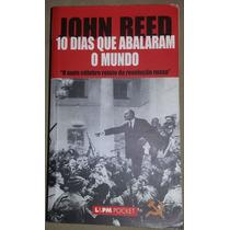 Livro 10 Dias Que Abalaram O Mundo - John Reed