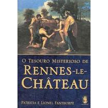 O Tesouro Misterioso De Rennes-le-chateau
