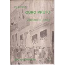 Livro Vila Rica Ouro Preto Verdade E Lenda 1983