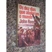 Os Dez Dias Que Abalaram O Mundo, John Reed - Capa Dura