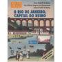 Livro O Rio De Janeiro, Capital Do Reino - Rohloff Mattos