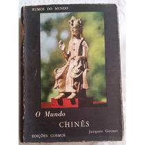 Livro - O Mundo Chinês Vol.1 (rumos Do Mundo) Jacques Gernet