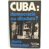 Livro: Harnecker - Cuba: Democracia Ou Ditadura? - Fr Grátis