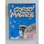 Corto Maltese Em A Balada Do Mar Salgado! Lpm 1983!