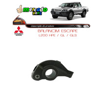Balancim Escape Mitsubishi L200 Hpe / Gls / Gl