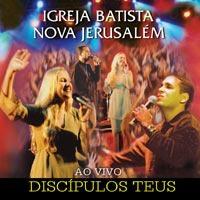 Igreja Batista Nova Jerusalém - Discípulos Teus - Cd - Mk