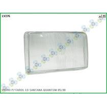 Lente (vidro) Farol Santana/quantum Cs/gl 85/86/87/88/89/90