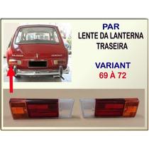 Lente Lanterna Traseira Variant 1969 À 1972 Repr Dir/esq Par