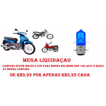 Lampada Super Branca Honda Biz, Honda Broz, Honda Pop
