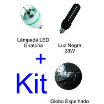 Lâmpada Led Rgb Giratório + Luz Negra 28w + Globo Espelhado