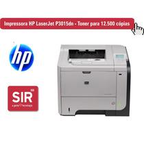 Impressora Hp Laserjet P3015dn - Toner Para 12.500 Cópias