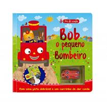 Livro Infantil Com Pista E Carrinho Bob, O Pequeno Bombeiro