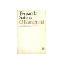 O Homem Nu - Fernando Sabino - Zona Norte - S P